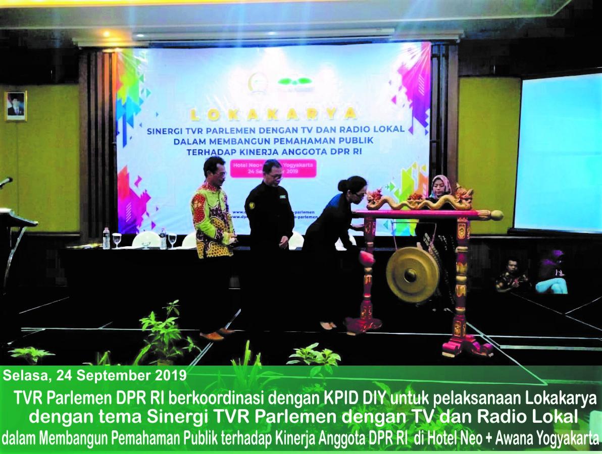 Lokakarya TVR Parlemen DPR RI: Sinergi TVR Parlemen dengan TV dan Radio Lokal dalam Membangun Pemahaman Publik terhadap Kinerja Anggota DPR RI