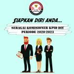Pendaftaran Komisioner 2020-2023 tinggal 22 Hari Lagi…